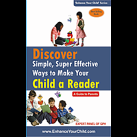 Discover Simple, Super Effective Ways To Make Your Child a Reader