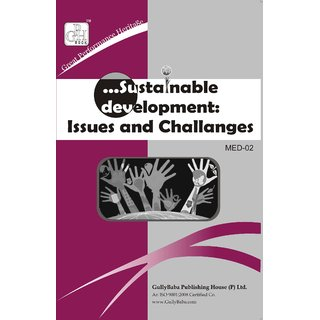MED002 Sustainable Development Issues and Challenges (IGNOU Help book for MED-002 in English Medium)