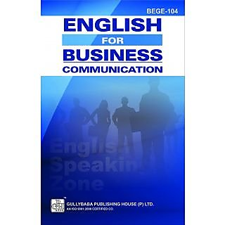 BEGE104 English For Business Communication (IGNOU Help book for BEGE-104 in (English Medium)