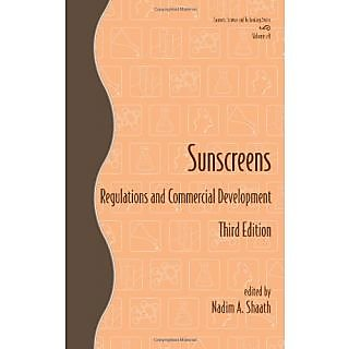 Sunscreens: Regulations And Commercial Development (Cosmetic Science And Technology)