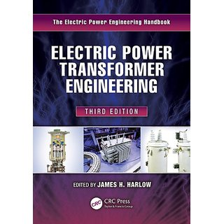 Electric Power Transformer Engineering, Third Edition (The Electric Power Engineering Handbook)
