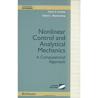 Nonlinear Control And Analytical Mechanics: A Computational Approach (Control Engineering)