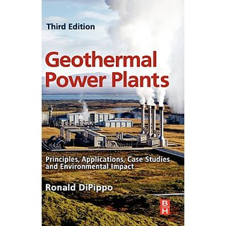 Geothermal Power Plants 3Ed: Principles, Applications, Case Studies And Environmental Impact (Hb)