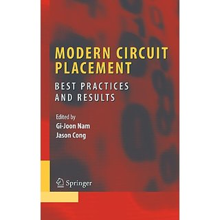 Modern Circuit Placement: Best Practices And Results (Integrated Circuits And Systems)