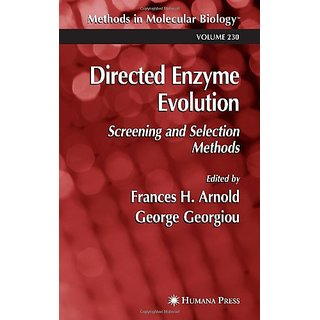 Directed Enzyme Evolution: Screening And Selection Methods (Methods In Molecular Biology)