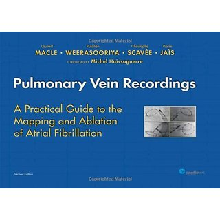 (Ex)Pulmonary Vein Recordings:A Practical Guide To The Mapping And Ablation Of Atrial Fibrillation