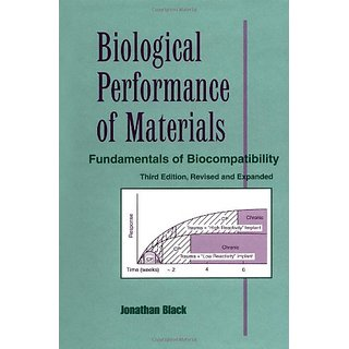 Biological Performance Of Materials: Fundamentals Of Biocompatibility, Third Edition