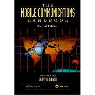 The Mobile Communications Handbook, Second Edition (Electrical Engineering Handbook)