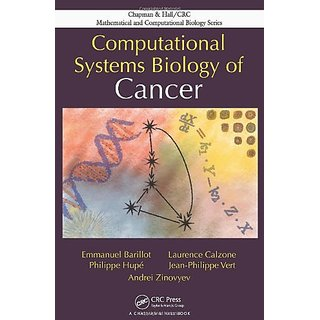 Computational Systems Biology Of Cancer (Chapman & Hall/Crc Mathematical & Computational Biology)