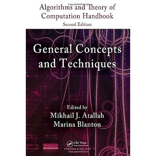 Algorithms And Theory Of Computation Handbook, Second Edition, Volume 1: General Concepts And Techni