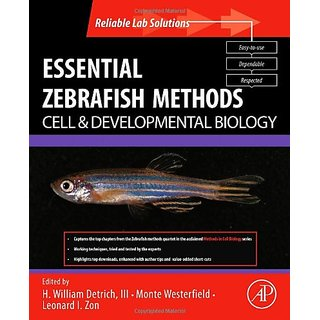 Essential Zebrafish Methods: Cell And Developmental Biology (Reliable Lab Solutions)