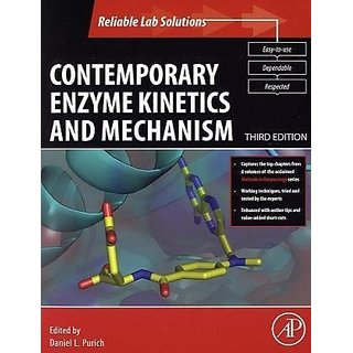 Contemporary Enzyme Kinetics And Mechanism, 3Rd Edition, Third Edition: Reliable Lab Solutions