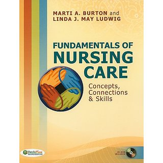 Fundamentals Of Nursing Care: Concepts, Connections & Skills (Clinical Anesthesia)