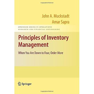 Principles Of Inventory Management: When You Are Down To Four, Order More, 1St Edition