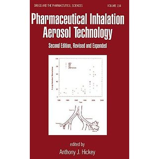 Pharmaceutical Inhalation Aerosol Technology, Second Edition (Drugs And The Pharmaceutical Sciences)