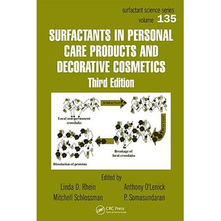 Surfactants In Personal Care Products And Decorative Cosmetics, Third Edition (Surfactant Science)
