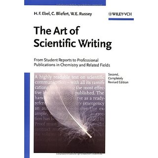Art Of Scientific Writing - From Student Reports To Professional Publications In Chemistry And Related Fields 2E