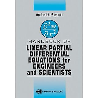 Handbook Of Linear Partial Differential Equations For Engineers And Scientists, (Spl. Indian Ed.)