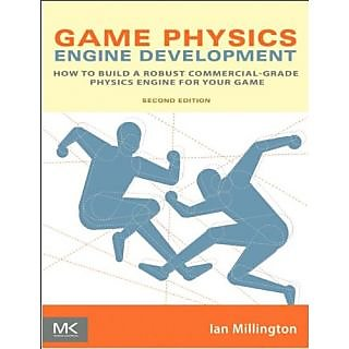 Game Physics Engine Development (Morgan Kaufmann Series In Interactive 3D Technology)