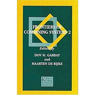 Frontiers Of Combining Systems 2 (Studies In Logic And Computation (Research Studies))