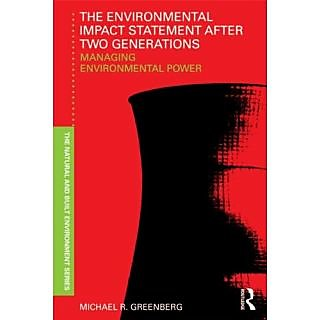 Environmental Impact Statement After Two Generations: Managing Environmental Power