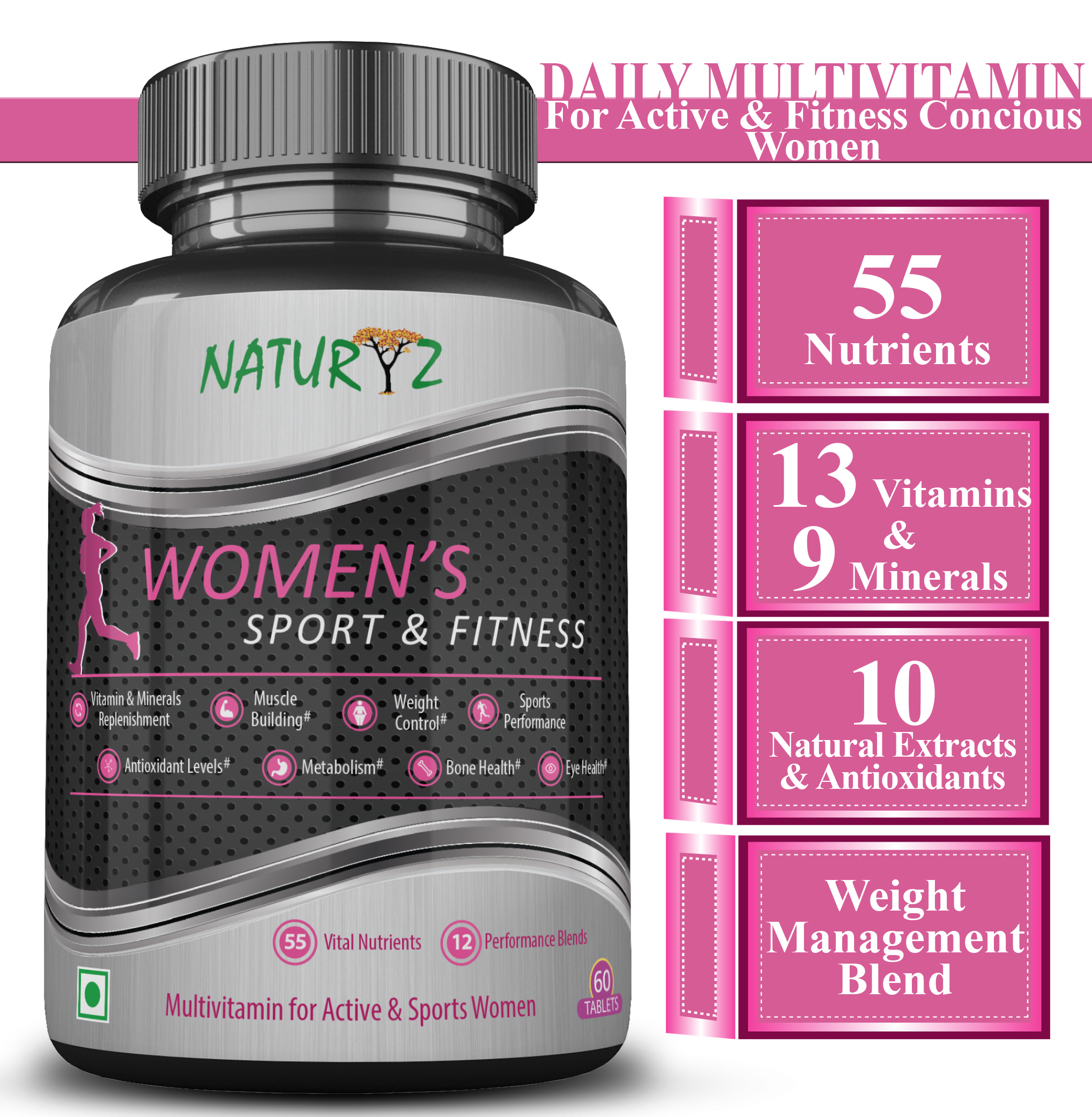 Naturyz Womens Fitness Daily Multivitamin for Active women with 55 Vital Nutrients, 12 Performance Blends  60 Tablets