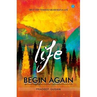 Life Begin Again