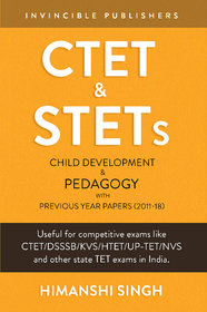 CTET  STETs Child Development and Pedagogy with Previous Year Papers (2011-18 )