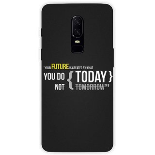 SmartNxt Designer Printed Case for OnePlus 6   Black   Quotes   Motivational Quote