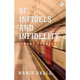Of Infidels And Infidelity