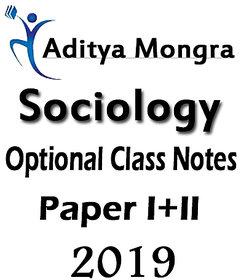 Sociology Optional Class Notes By Aditya Mongra 2019 Xerox Material