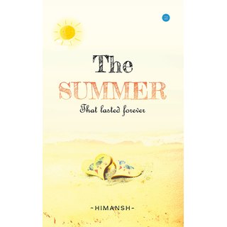 The Summer That Lasted Forever