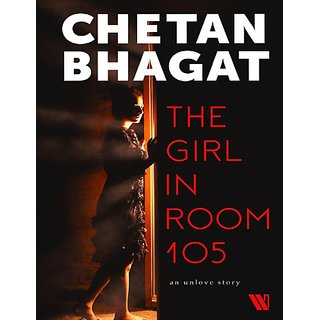 The Girl in Room 105 By Chetan Bhagat Ebook