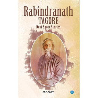 Rabindranath Tagore- Best short Stories