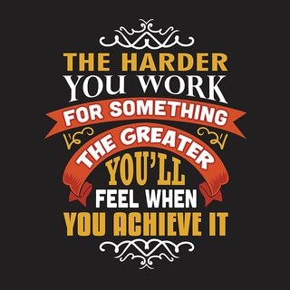 the harder you workAll Time Posters| |Sticker Paper Poster, 12x18 Inch