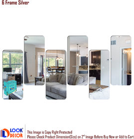 Look Decor-6 Frame-(Silver-Pack of 6)-3D Acrylic Mirror Wall Stickers Decoration for Home Wall Office Wall Stylish and Latest Product Code Number 568
