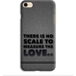 PrintVisa There is No Scale To Measure Love Grey Mobile Case Designer Printed Hard Back Case For iPhone 7 - Multicolor