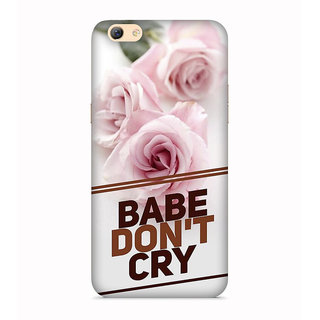 PrintVisa Roses Rose Quote Baby Dont Cry Love Inspiring Designer Printed Hard Back Case For Oppo F3 - Multicolor