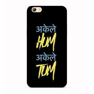 PrintVisa akele Hum Tum Hindi Quote Smart Phone Case Cover Designer Printed Hard Back Case For Oppo A71 - Multicolor