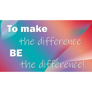to make the difference colorful bg Sticker Poster size:12x18 inch  Sticker Paper Poster, 12x18 Inch