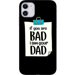 Onhigh Designer Printed Hard Back Cover Case For Iphone 11, You Are Bad