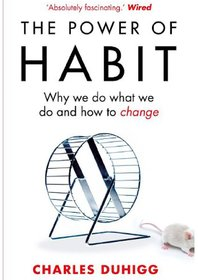 The Power of Habit Why We Do What We Do, and How to Change EBOOK DOWNLOADABLE CONTENT
