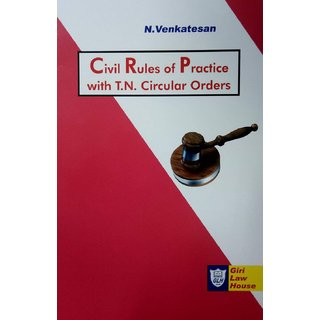 Civil Rules Of Practice With Tamil Nadu Circular Orders (English)