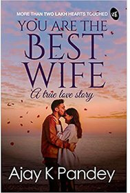 You are the Best Wife A True Love Story EBOOK PDF INSTANT DELIVERY Downloadable Content