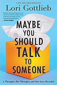 Lori Gottlieb - Maybe You Should Talk to Someone E-BOOK PDF INSTANT DELIVERY