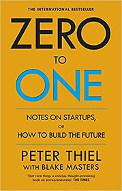 Zero to One Notes on Startups, or How to Build the Future E-BOOK PDF INSTANT DELIVERY