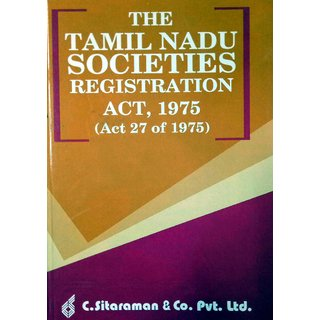 The Tamil Nadu Societies Registration Act 1975 with The Tamil Nadu Societies Registration Rules 1978   Act 1860