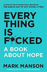 Everything Is Fckd A Book By Mark Manson Ebook Pdf Digital Instant Delivery