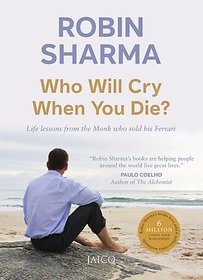 Who Will Cry When You Die  (English, Paperback, Sharma Robin S.)