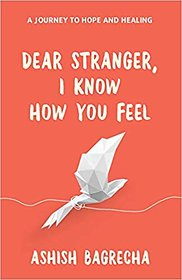 Dear Stranger, I Know How You Feel EBOOK FAST DELIVERY